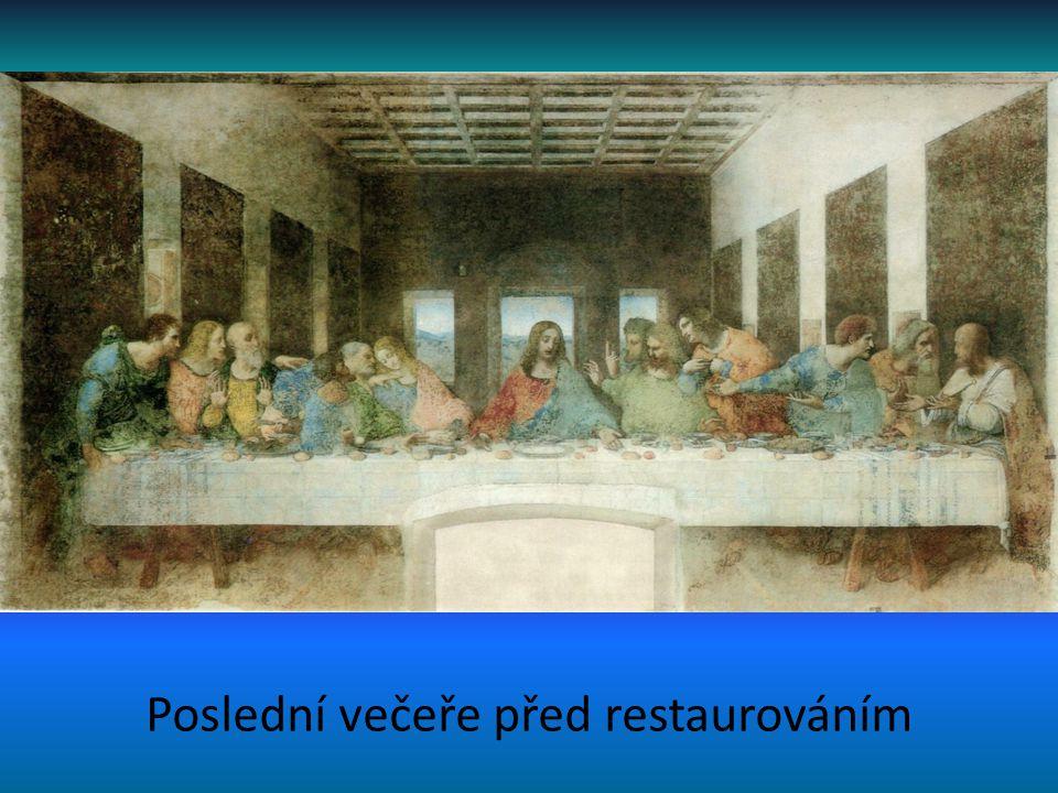 Poslední večeře před restaurováním