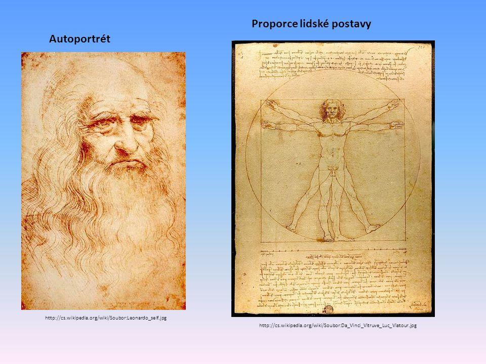 http://cs.wikipedia.org/wiki/Soubor:Leonardo_self.jpg Autoportrét http://cs.wikipedia.org/wiki/Soubor:Da_Vinci_Vitruve_Luc_Viatour.jpg Proporce lidské postavy