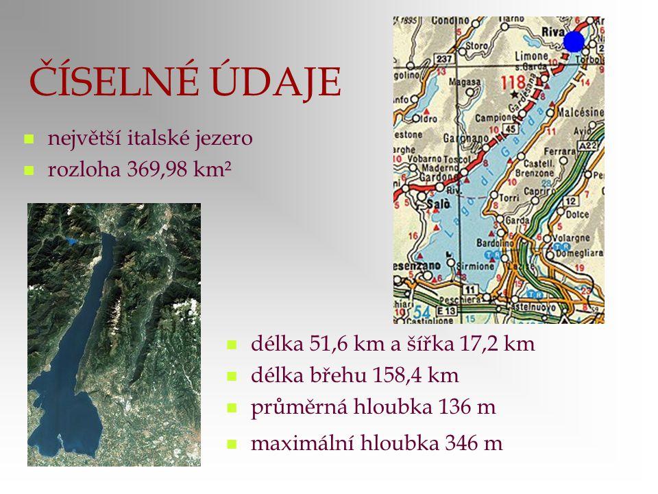 ČÍSELNÉ ÚDAJE největší italské jezero rozloha 369,98 km² délka 51,6 km a šířka 17,2 km délka břehu 158,4 km průměrná hloubka 136 m maximální hloubka 3