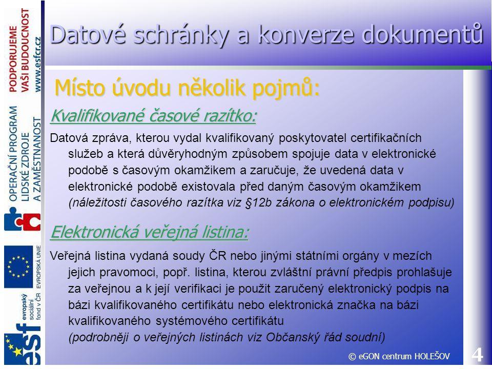5 Orgány veřejné moci (OVM) : Státní orgány a instituce, vč.