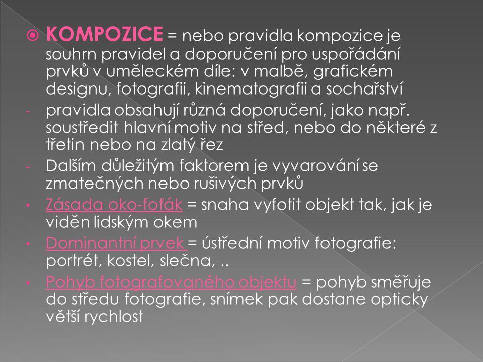  KOMPOZICE = nebo pravidla kompozice je souhrn pravidel a doporučení pro uspořádání prvků v uměleckém díle: v malbě, grafickém designu, fotografii, k