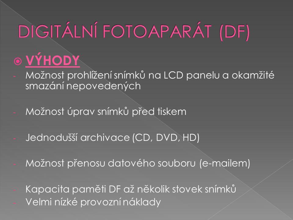  VÝHODY - Možnost prohlížení snímků na LCD panelu a okamžité smazání nepovedených - Možnost úprav snímků před tiskem - Jednodušší archivace (CD, DVD,