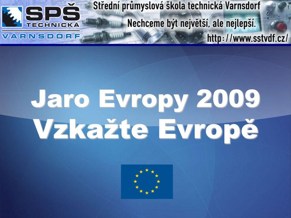 Jaro Evropy 2009 Vzkažte Evropě