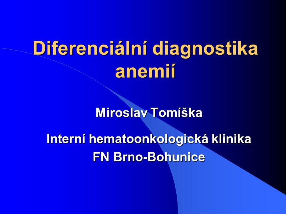 2 Definice anemie Zjednodušená definice podle koncentrace hemoglobinu v krvi muži < 135 g/l ženy < 120 g/l Přesnější definice Anemie je pokles absolutní hodnoty erytrocytární masy objem ery / kg tělesné hmotnosti