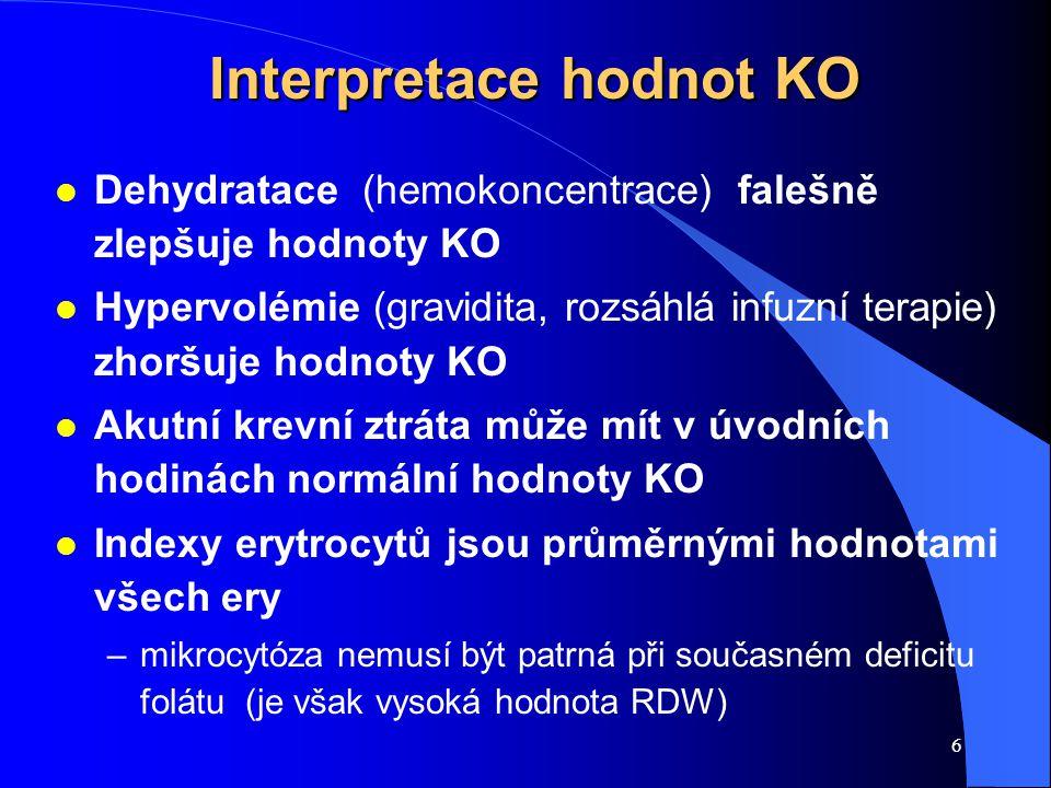 6 Interpretace hodnot KO Interpretace hodnot KO l Dehydratace (hemokoncentrace) falešně zlepšuje hodnoty KO l Hypervolémie (gravidita, rozsáhlá infuzn