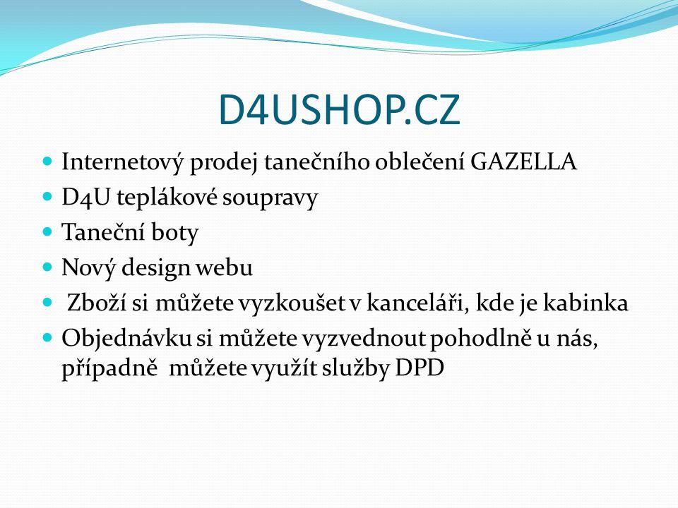 D4USHOP.CZ Internetový prodej tanečního oblečení GAZELLA D4U teplákové soupravy Taneční boty Nový design webu Zboží si můžete vyzkoušet v kanceláři, k