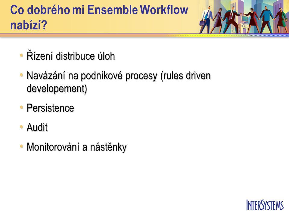 Co dobrého mi Ensemble Workflow nabízí.
