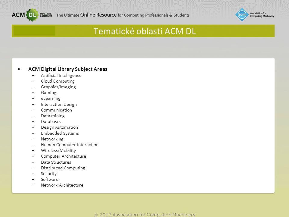 © 2013 Association for Computing Machinery Nový systém klasifikace - Computing Classification System (CCS)