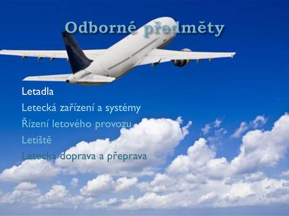 Letadla Letecká zařízení a systémy Řízení letového provozu Letiště Letecká doprava a přeprava