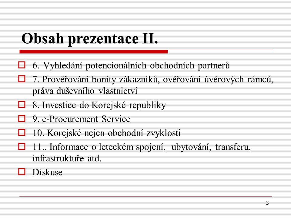 14 4.Informace o dovozních podmínkách u vybraných komodit I.