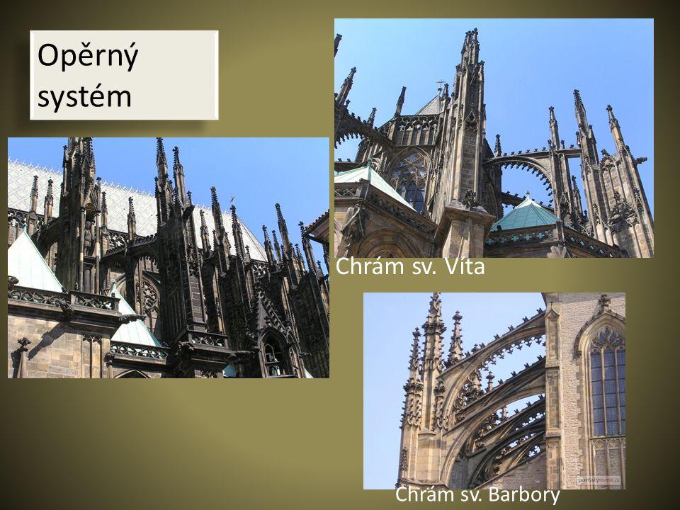 Opěrný systém Chrám sv. Víta Chrám sv. Barbory