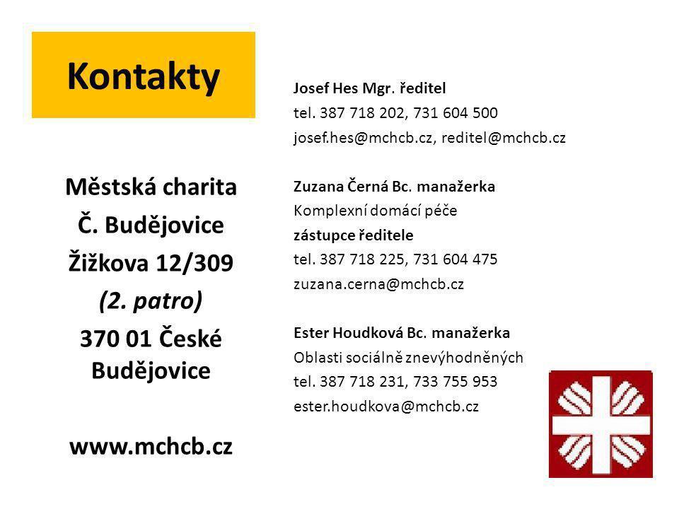 Kontakty Josef Hes Mgr. ředitel tel. 387 718 202, 731 604 500 josef.hes@mchcb.cz, reditel@mchcb.cz Zuzana Černá Bc. manažerka Komplexní domácí péče zá