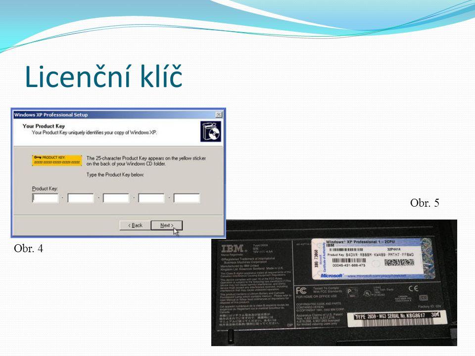 Licenční klíč Obr. 4 Obr. 5