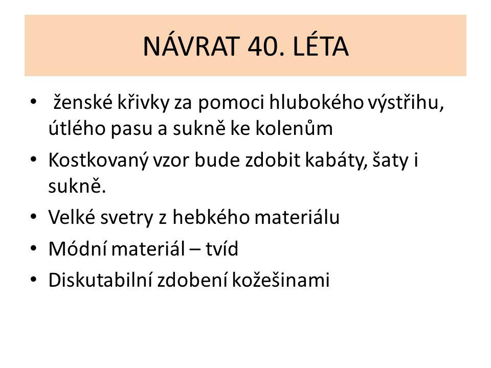 NÁVRAT 40.