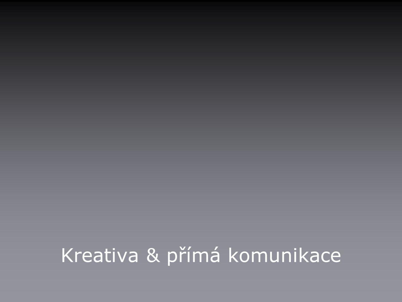Kreativa & přímá komunikace