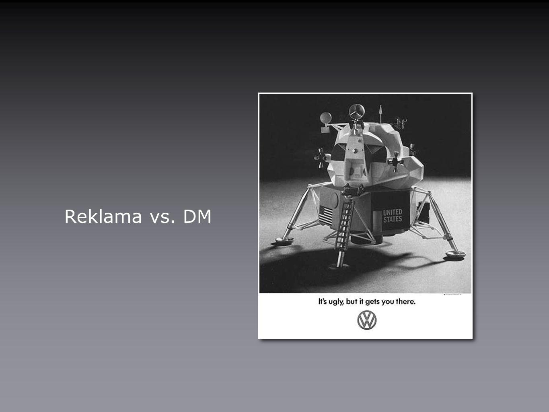 Reklama vs. DM