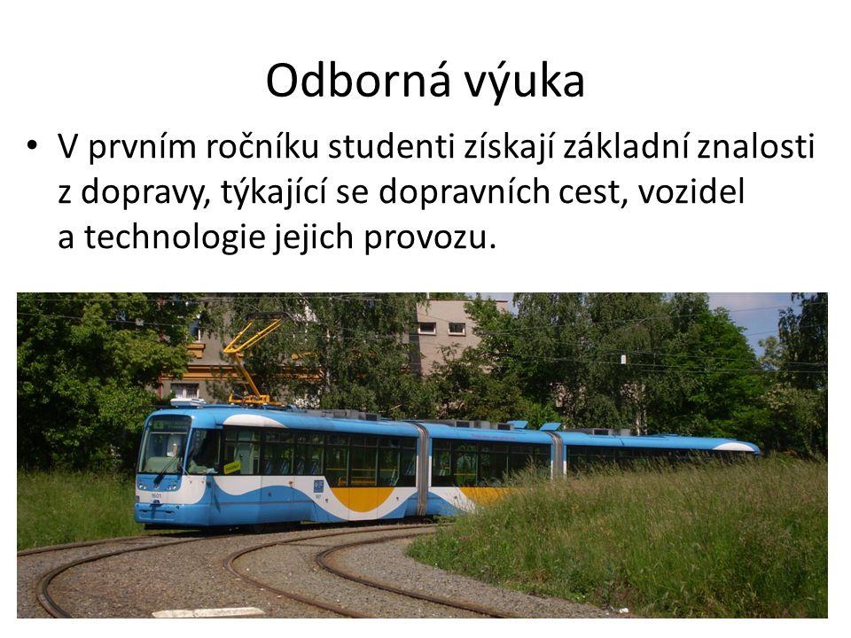 Odborná výuka V prvním ročníku studenti získají základní znalosti z dopravy, týkající se dopravních cest, vozidel a technologie jejich provozu.