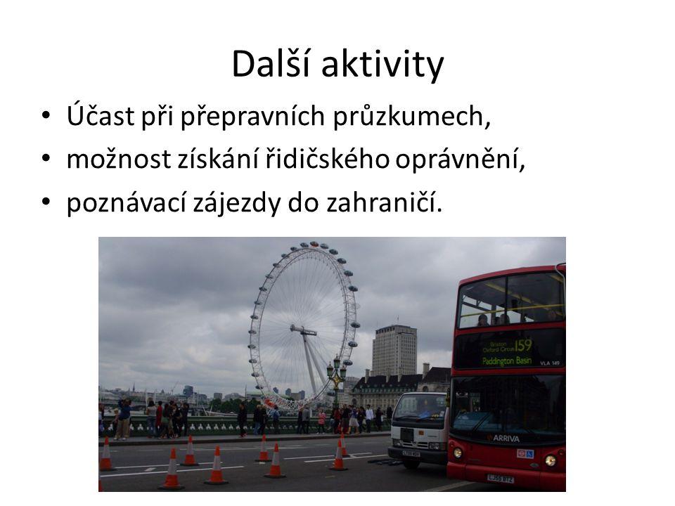 Další aktivity Účast při přepravních průzkumech, možnost získání řidičského oprávnění, poznávací zájezdy do zahraničí.