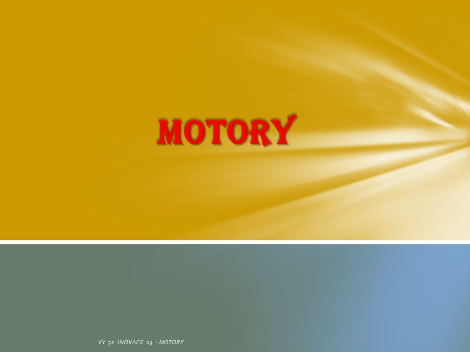 VY_32_INOVACE_03 - MOTORY