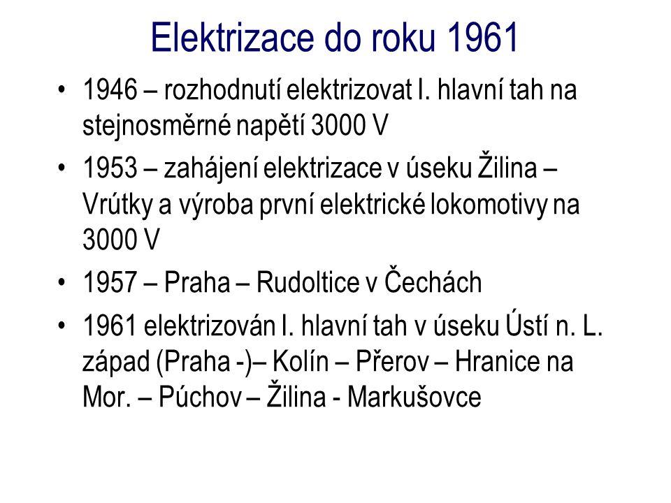 1946 – rozhodnutí elektrizovat I. hlavní tah na stejnosměrné napětí 3000 V 1953 – zahájení elektrizace v úseku Žilina – Vrútky a výroba první elektric