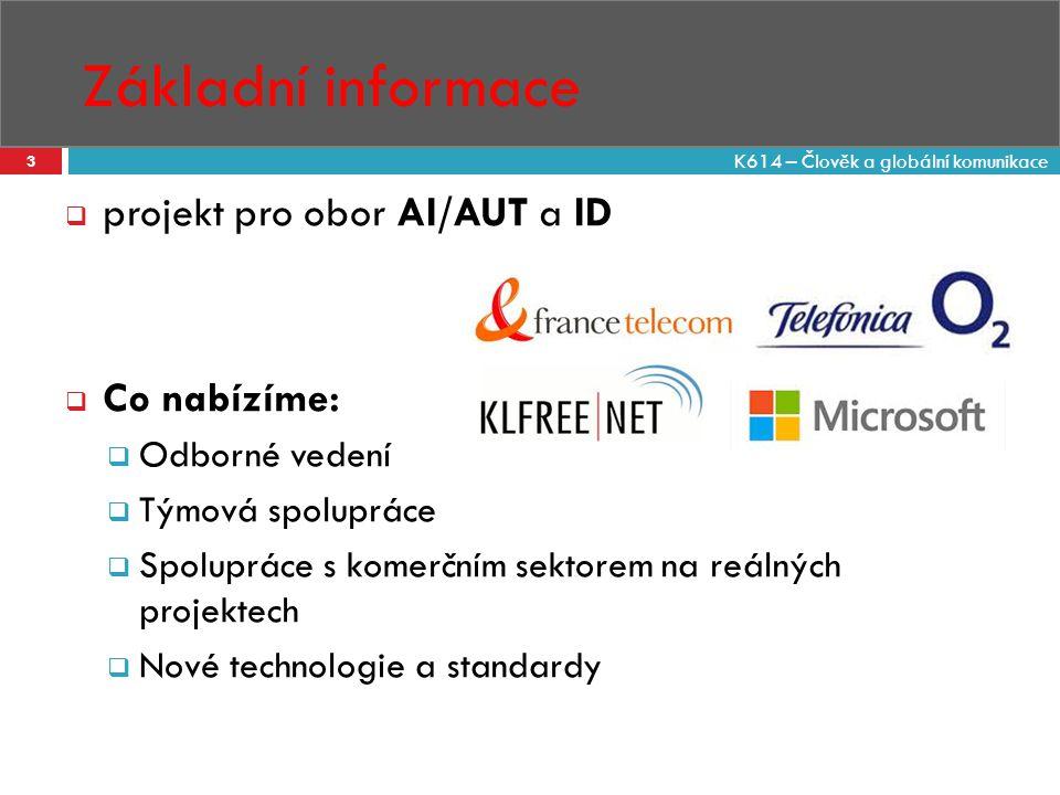 Základní informace 3  projekt pro obor AI/AUT a ID  Co nabízíme:  Odborné vedení  Týmová spolupráce  Spolupráce s komerčním sektorem na reálných