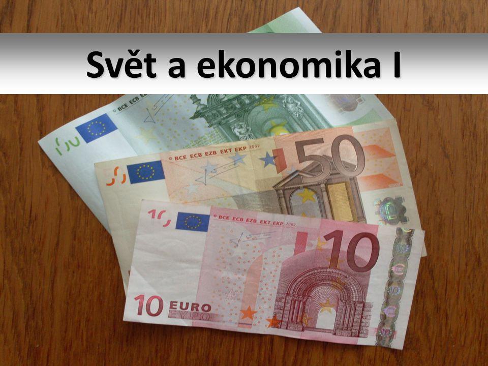 Svět a ekonomika I