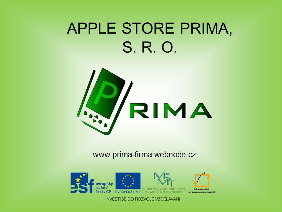 APPLE STORE PRIMA, S. R. O. www.prima-firma.webnode.cz
