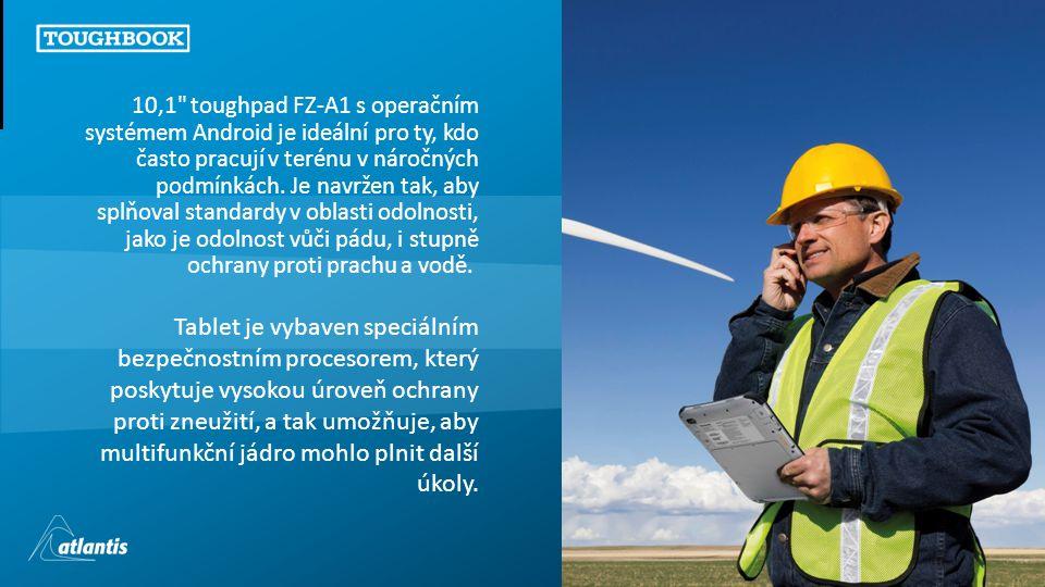 Copyright © 2011, atlantis Tablet je vybaven speciálním bezpečnostním procesorem, který poskytuje vysokou úroveň ochrany proti zneužití, a tak umožňuje, aby multifunkční jádro mohlo plnit další úkoly.