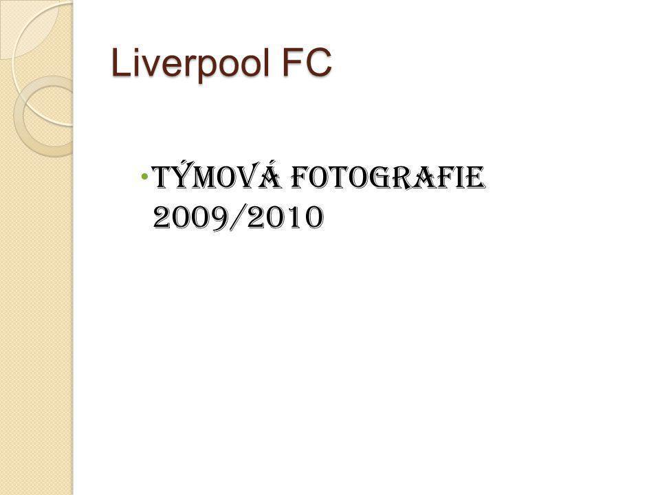 Liverpool FC  Týmová Fotografie 2009/2010