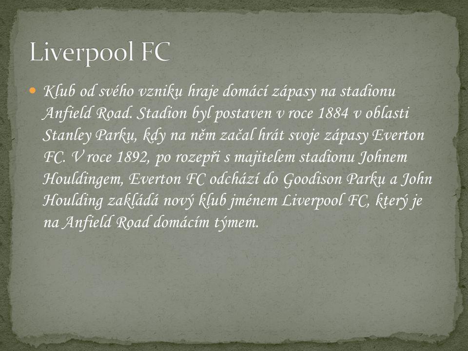 Klub od svého vzniku hraje domácí zápasy na stadionu Anfield Road.