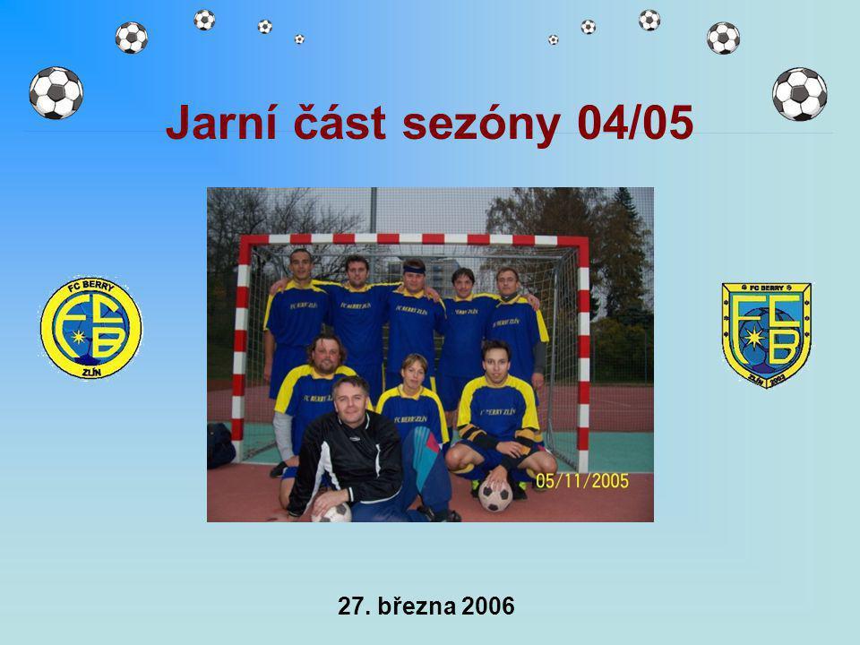 27. března 2006 Jarní část sezóny 04/05