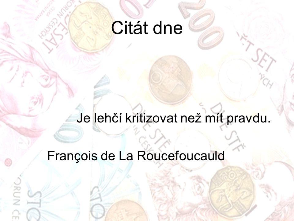Citát dne Je lehčí kritizovat než mít pravdu. François de La Roucefoucauld