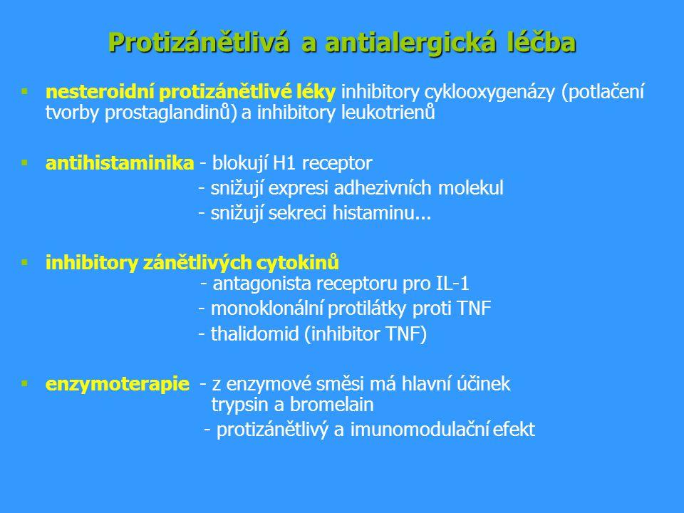 Protizánětlivá a antialergická léčba  nesteroidní protizánětlivé léky inhibitory cyklooxygenázy (potlačení tvorby prostaglandinů) a inhibitory leukotrienů  antihistaminika - blokují H1 receptor - snižují expresi adhezivních molekul - snižují sekreci histaminu...