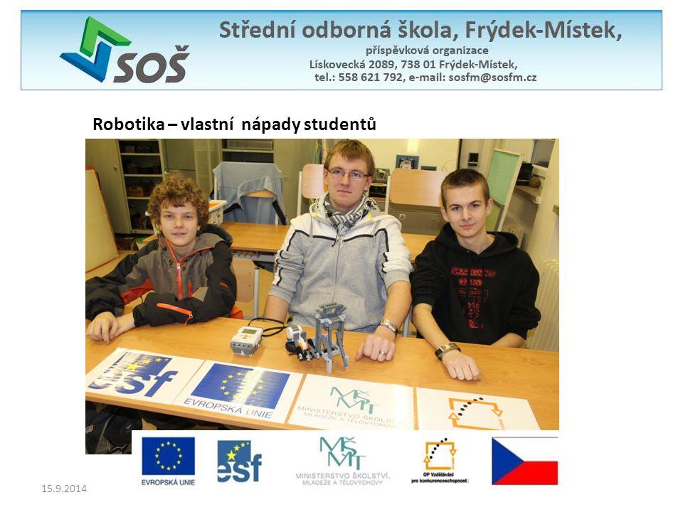 Robotika – vlastní nápady studentů 15.9.2014