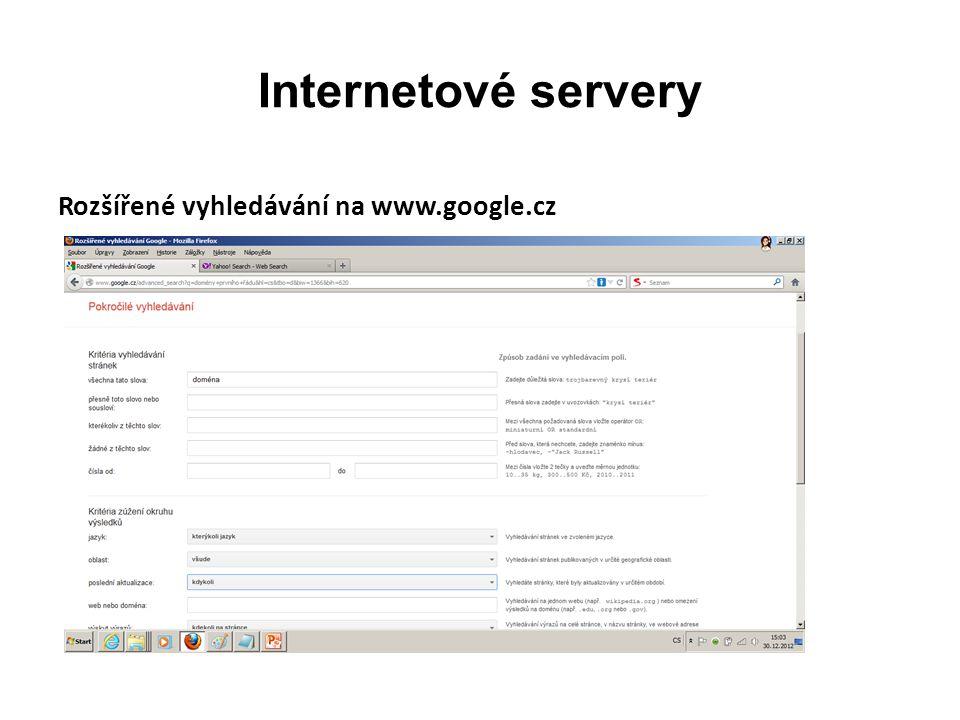 Internetové servery Rozšířené vyhledávání na www.google.cz