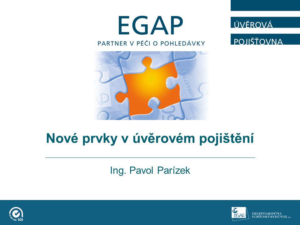 Nové prvky v úvěrovém pojištění Ing. Pavol Parízek