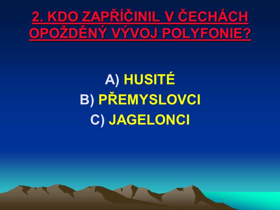 10. CO JE NA OBRÁZKU? A) A)JISTEBNICKÝ KANCIONÁL B) B)KOSMOVA KRONIKA C) C)LITOMĚŘICKÝ KANCIONÁL
