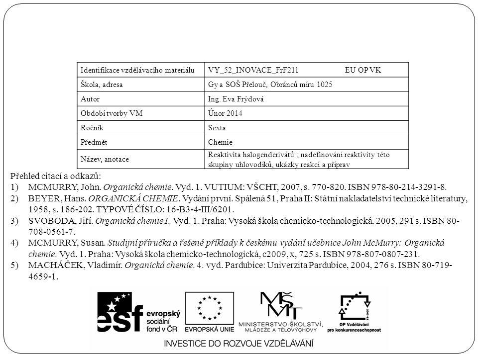 Identifikace vzdělávacího materiáluVY_52_INOVACE_FrF211 EU OP VK Škola, adresaGy a SOŠ Přelouč, Obránců míru 1025 AutorIng.