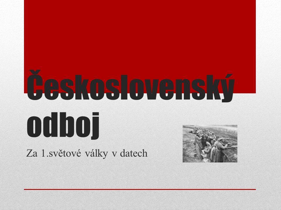 Československý odboj Za 1.světové války v datech