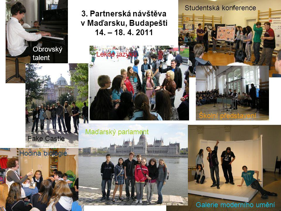 3. Partnerská návštěva v Maďarsku, Budapešti 14. – 18.