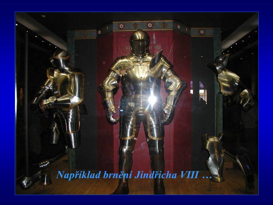 Například brnění Jindřicha VIII …