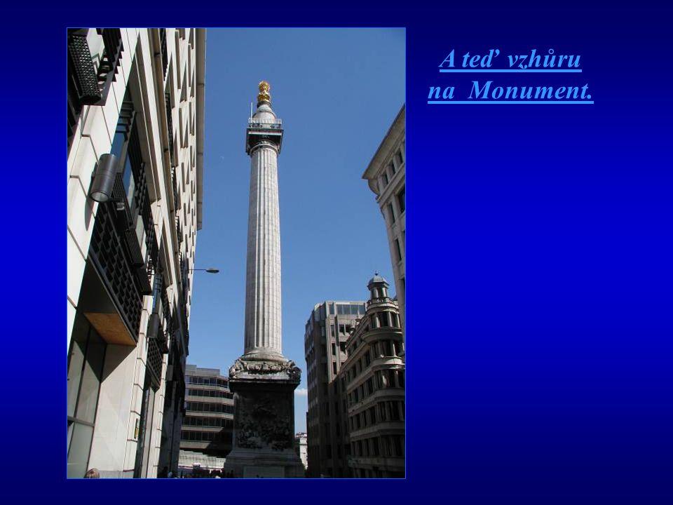 A teď vzhůru na Monument.