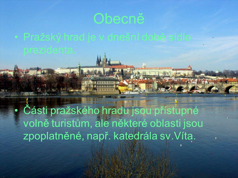Obecně Pražský hrad je v dnešní době sídlo prezidenta. Části pražského hradu jsou přístupné volně turistům, ale některé oblasti jsou zpoplatněné, např