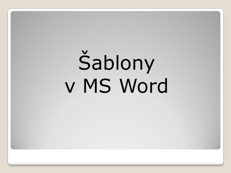 Šablony v MS Word