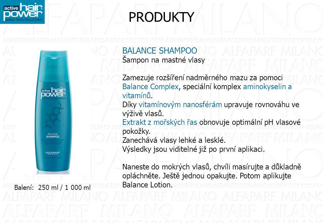 PRODUKTY BALANCE SHAMPOO Šampon na mastné vlasy Zamezuje rozšíření nadměrného mazu za pomoci Balance Complex, speciální komplex aminokyselin a vitamín