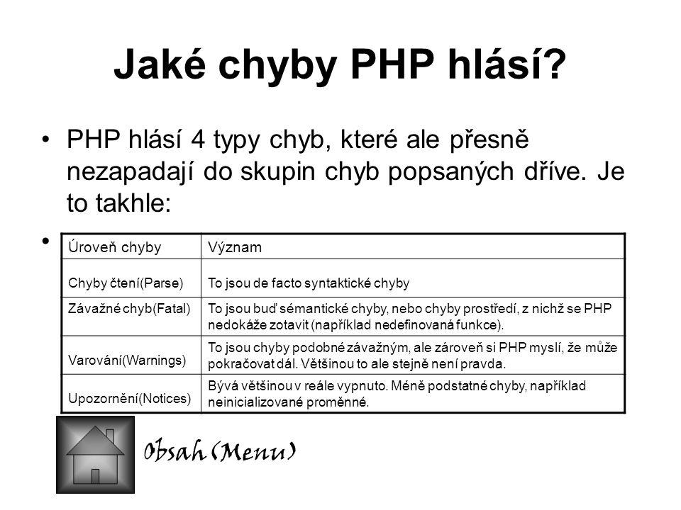 Jaké chyby PHP hlásí.