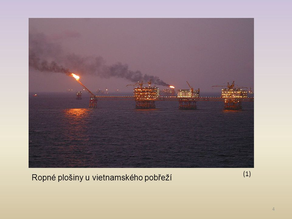 4 Ropné plošiny u vietnamského pobřeží (1)
