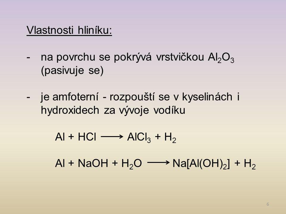 7 Vlastnosti hliníku: -velmi reaktivní (vyskytuje se pouze ve sloučeninách) -působením koncentrované HNO 3 je pasivován -v koncentrované H 2 SO 4 se rozpouští za horka -práškový hliník má silné redukční vlastnosti -v kovové formě izolován v roce 1825 (Hans Christian Ørsted)