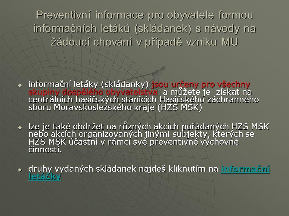 Preventivní informace pro obyvatele formou informačních letáků (skládanek) s návody na žádoucí chování v případě vzniku MU  informační letáky (skláda