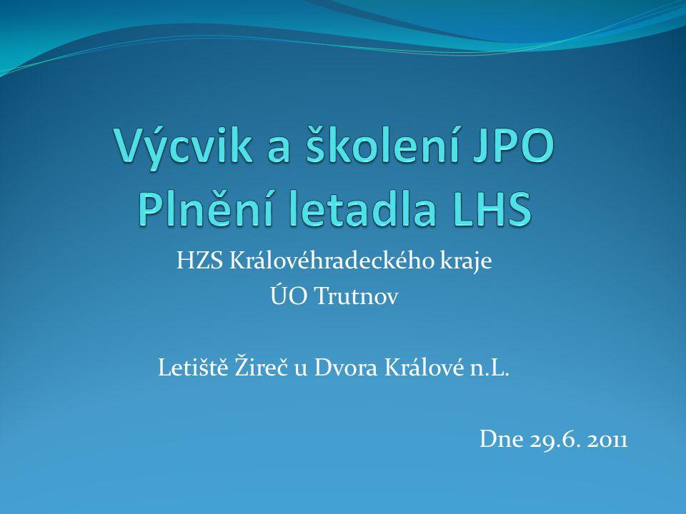 HZS Královéhradeckého kraje ÚO Trutnov Letiště Žireč u Dvora Králové n.L. Dne 29.6. 2011